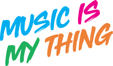 Music is my thing